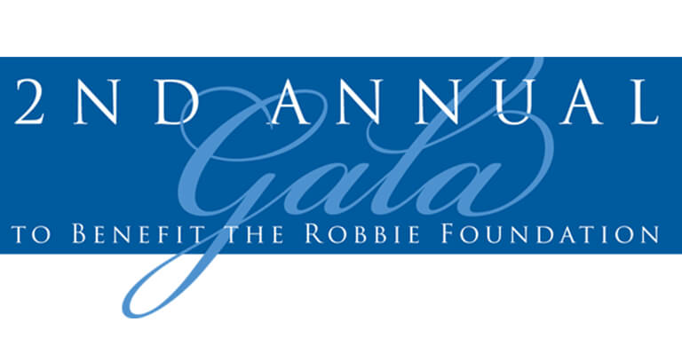 2nd Annual Gala to benefit the Robbie Foundation