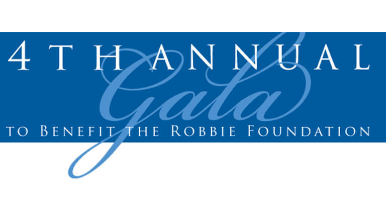 4th Annual Gala To Benefit The Robbie Foundation