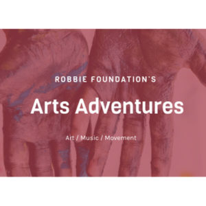 Robbie Foundation Arts Adventures Registration